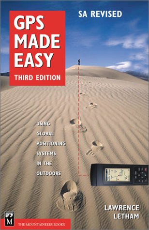 9780898868029: GPS Made Easy : Using Global Positioning Systems in the Outdoors