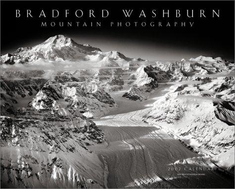 9780898868104: Bradford Washburn Mountain Photography Calendar 2002
