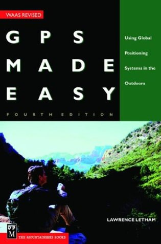 9780898868234: Gps Made Easy: Using Global Positioning Systems in the Outdoors
