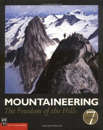 9780898868272: Mountaineering: The Freedom of the Hills