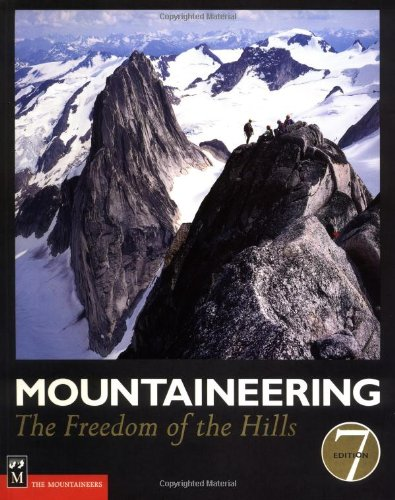 9780898868289: Mountaineering: The Freedom of the Hills