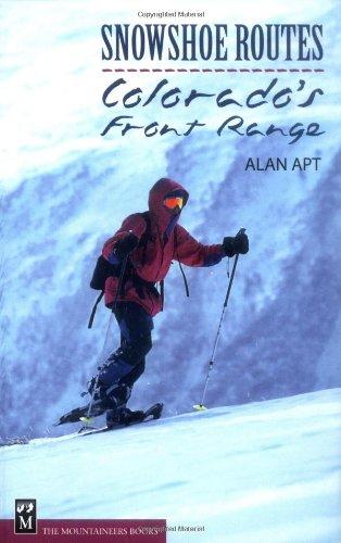9780898868326: Snowshoe Routes Colorado's Front Range