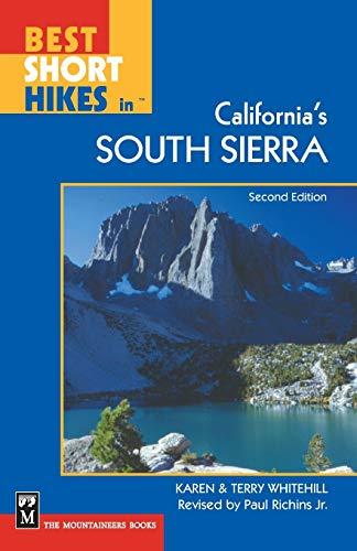9780898868364: Best Short Hikes in California's South Sierra