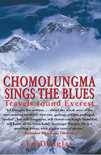 9780898868432: Chomolungma Sings the Blues: Travels Round Everest