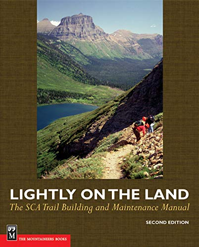 9780898868487: Lightly on the Land: The Sca Trail Building And Maintenance Manual