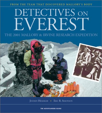 9780898868715: Detectives on Everest: The 2001 Mallory & Irvine Research Expedition