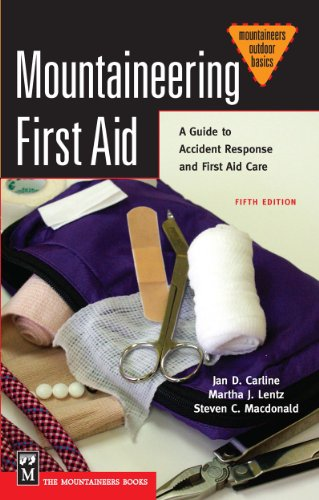 Mountaineering First Aid: A Guide to Accident: Jan Carline Ph.D,