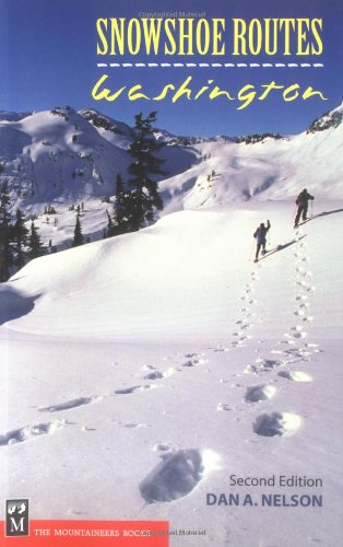 9780898868845: Snowshoe Routes Washington
