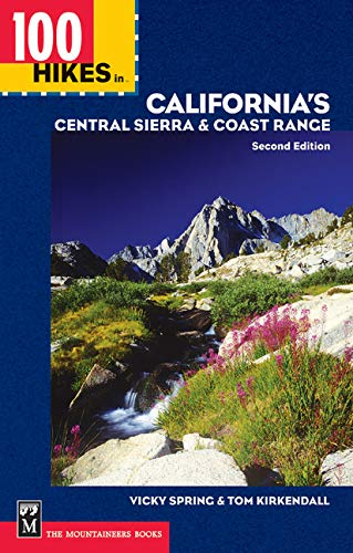 9780898868968: 100 Hikes in California's Central Sierra and Coast Range