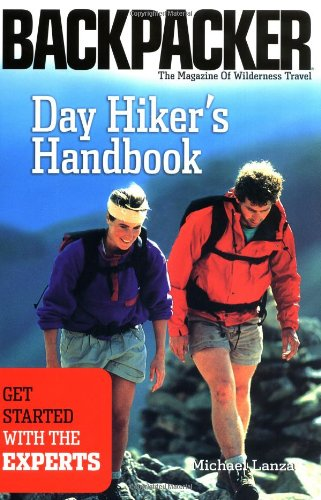 9780898869019: Day Hiker's Handbook: Get Started With the Experts (Backpacker Magazine)
