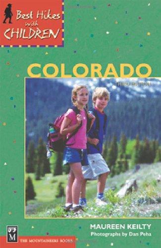 Best Hikes with Children in Colorado: Maureen Keilty; Dan