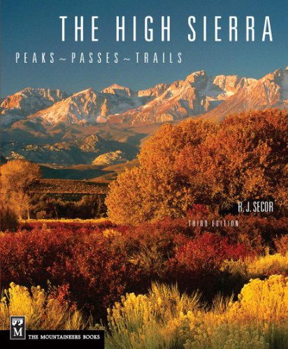 9780898869712: The High Sierra: Peaks, Passes, and Trails