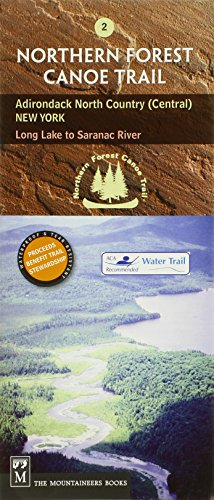 9780898869804: Northern Forest Canoe Trail: Adirondack North Country (Central), New York, Long Lake to Saranac River (Northern Forest Canoe Trail Maps)