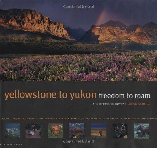 9780898869897: Yellowstone to Yukon: Freedom to Roam
