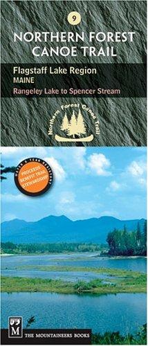 Northern Forest Canoe Trail Flagstaff Lake Region,: NFCT Organization