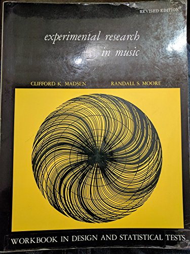 9780898920178: Experimental Research in Music: Workbook in Design and Statistical Tests