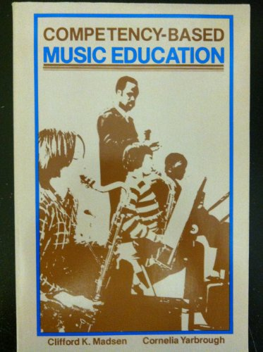 9780898920611: Competency Based Music Education