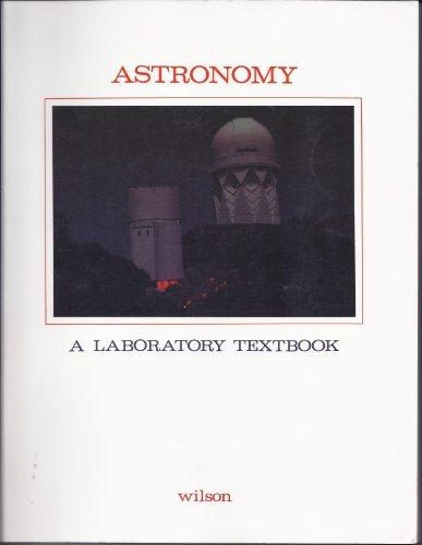 9780898920994: Astronomy - A Laboratory Textbook (Georgia State University)