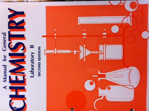 9780898921472: A Manual for General Chemistry Laboratory II - 2046L
