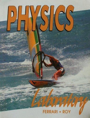 Physics Laboratory Manual: Angelo Ferrari; Russell