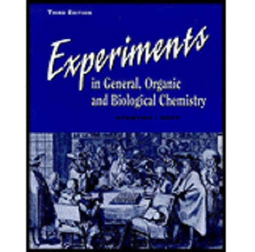 Experiments in General, Organic and Biological Chemistry: Stanton Bobby, Ruff