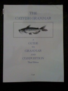 9780898922387: Catfish Grammar (A Guide to Grammar and Composition)