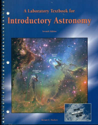 Laboratory Textbook for Elementary Astronomy: Duckett, Kermit E.