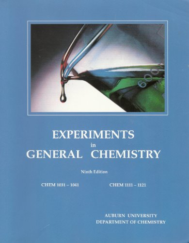 9780898923445: Experiments in General Chemistry 9th Edition Auburn University