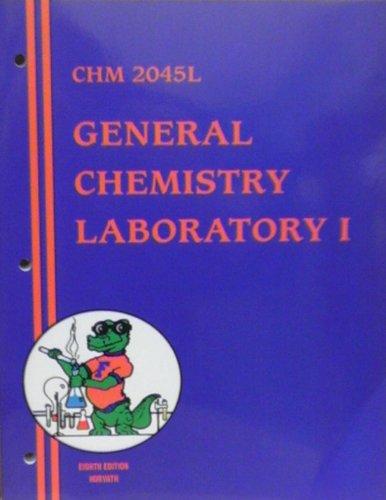 9780898923919: University of Florida General Chemistry Laboratory I Eighth Edition (CHM 2045L)