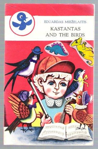 Kastantas and the Birds: Miezelaitis, Eduardas
