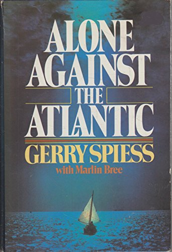 9780898935066: Alone Against the Atlantic