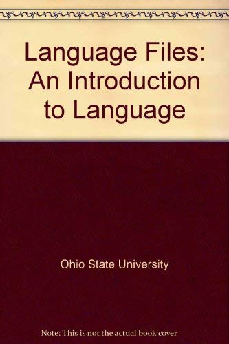 9780898940329: Language Files: An Introduction to Language