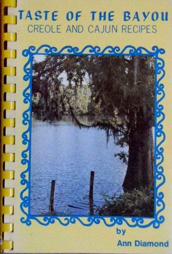 9780898960822: Taste of the Bayou Creole and Cajun Recipes