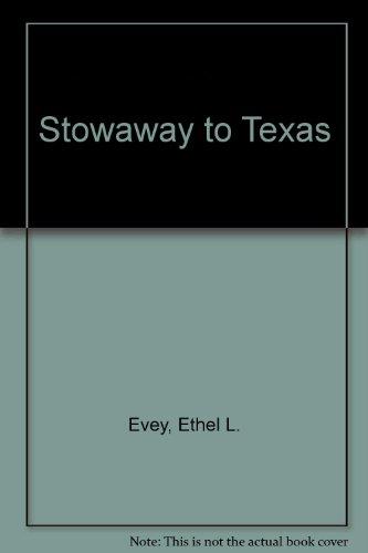9780898961010: Stowaway to Texas