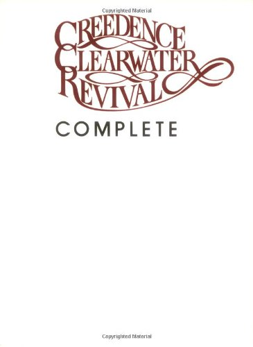 9780898981568: Creedence Clearwater Revival Complete: Piano/Vocal/Chords