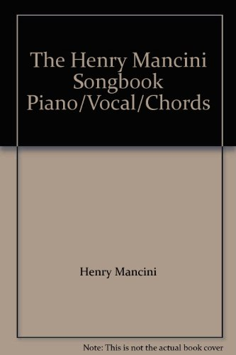 9780898982510: The Henry Mancini Songbook Piano/Vocal/Chords