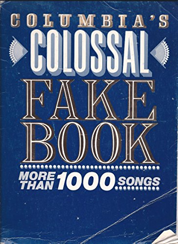 9780898983425: Columbia's Colossal Fake Book (F2332fbx)