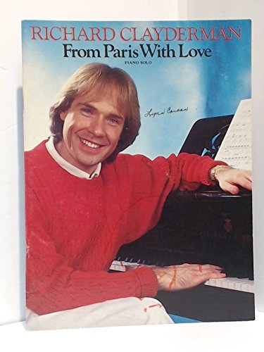 9780898984514: From Paris With Love~Richard Clayderman~Piano Solo