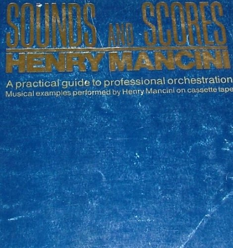 9780898984903: Sounds and scores: A practical guide to professional orchestration