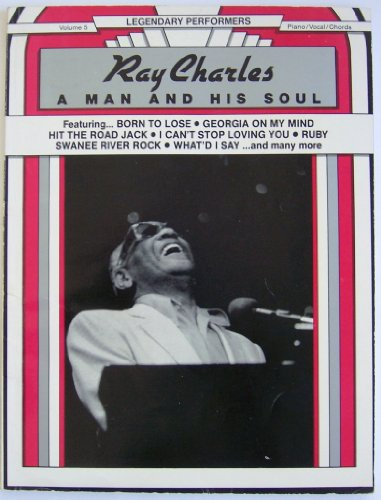 9780898985009: Ray Charles A Man and His Soul (Legendary Performers -- Volume 5)