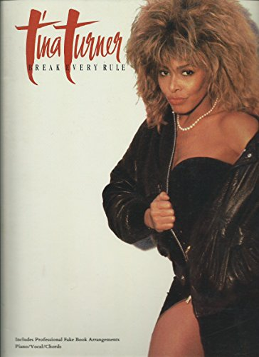 9780898985023: Tina Turner: Break every rule : piano/vocal/chords