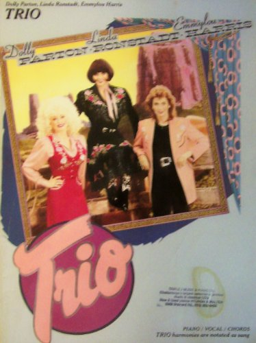9780898985276: Dolly Parton, Linda Ronstadt, Emmylou Harris: Trio Songbook - Piano/Vocal/Chords
