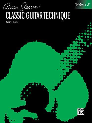 9780898985733: Shearer Aaron Classic Guitar Technique Volume 2 Guitar Book (Shearer Series)