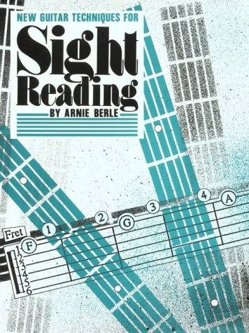 New Guitar Techniques for Sight Reading (0898985838) by Berle, Arnie