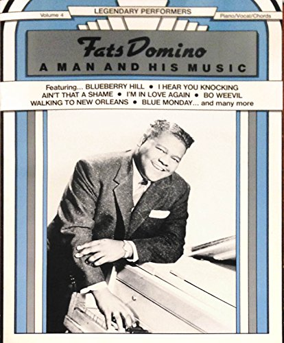9780898986136: Fats Domino -- A Man and His Music: Piano/Vocal/Chords (Legendary Performers Series)