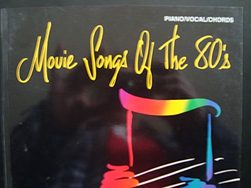 9780898986860: Movie Songs of the '80s: Piano/Vocal/Chords (The Movie Songs Series)