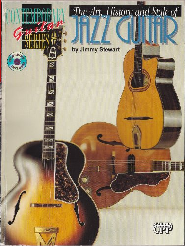9780898986914: The Art, History and Style of Jazz Guitar (Book & CD) (Contemporary Guitar Series)