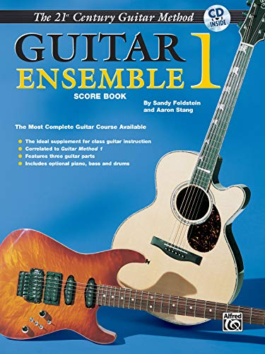 9780898987379: Belwin's 21st Century Guitar Ensemble 1: The Most Complete Guitar Course Available (Score), Book & CD (Belwin's 21st Century Guitar Course)