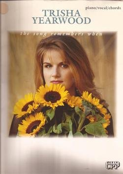 9780898987409: Trisha Yearwood: The Song Remembers When, Piano/Vocal/Chords
