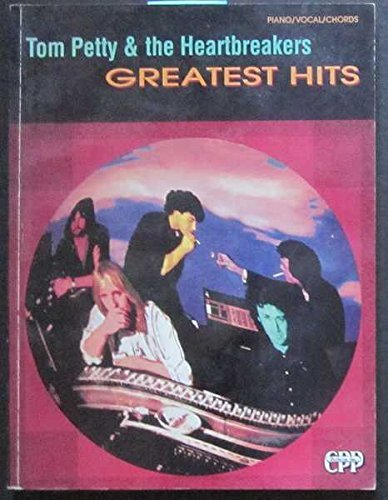 9780898987652: Tom Petty & the Heartbreakers Greatest Hits